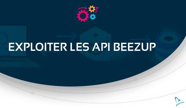 Exploiter les API BeezUP